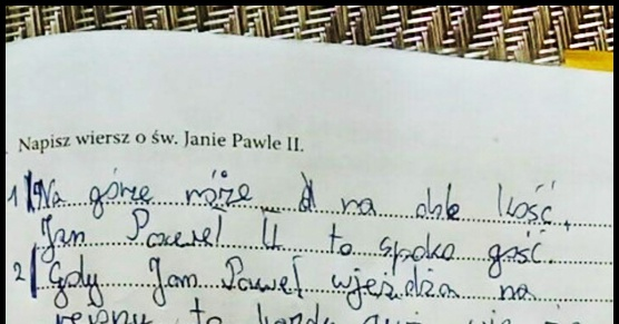 Wiersz Chłopaka Z Podstawówki O Janie Pawle Ii Na Lekcję Religii